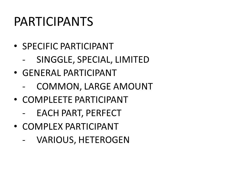 PARTICIPANTS SPECIFIC PARTICIPANT - SINGGLE, SPECIAL, LIMITED