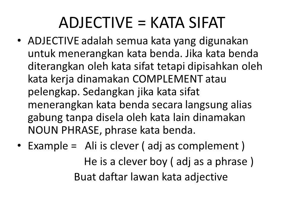 ADJECTIVE = KATA SIFAT
