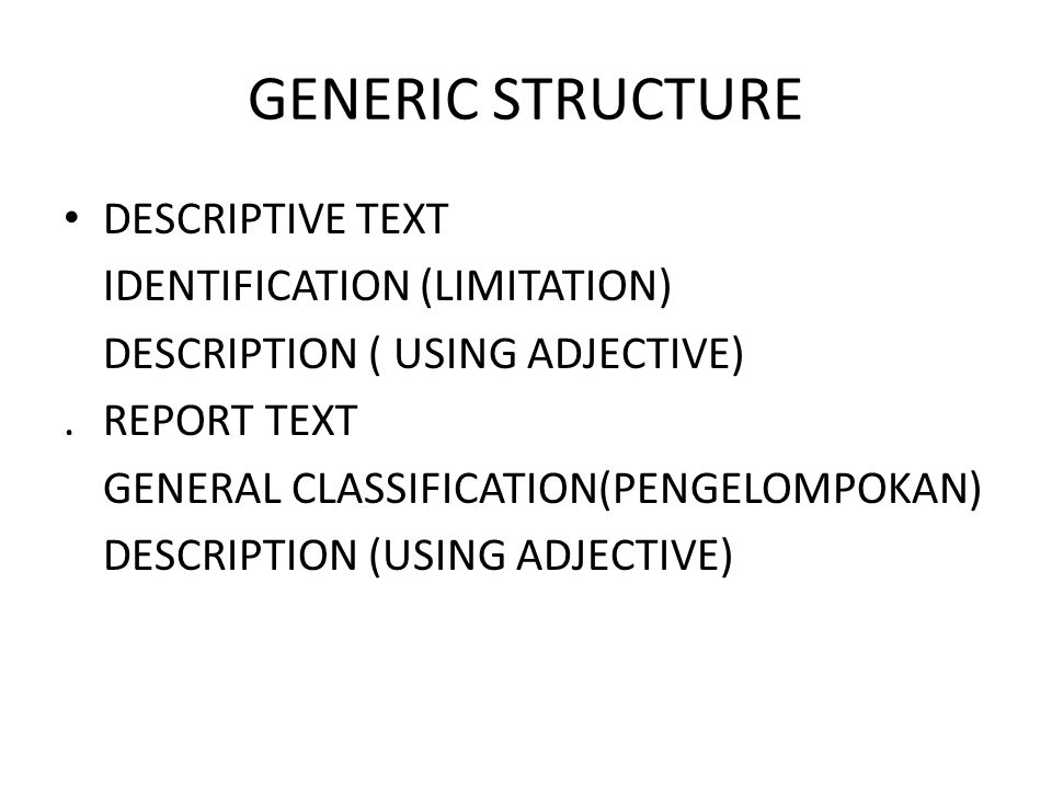 GENERIC STRUCTURE DESCRIPTIVE TEXT IDENTIFICATION (LIMITATION)