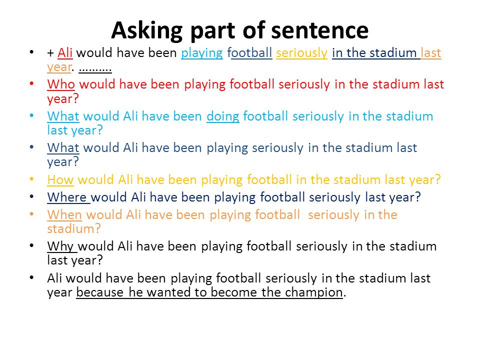 Asking part of sentence