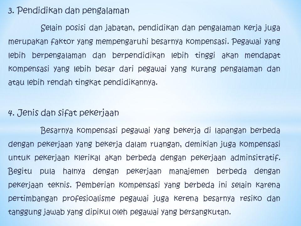 3. Pendidikan dan pengalaman