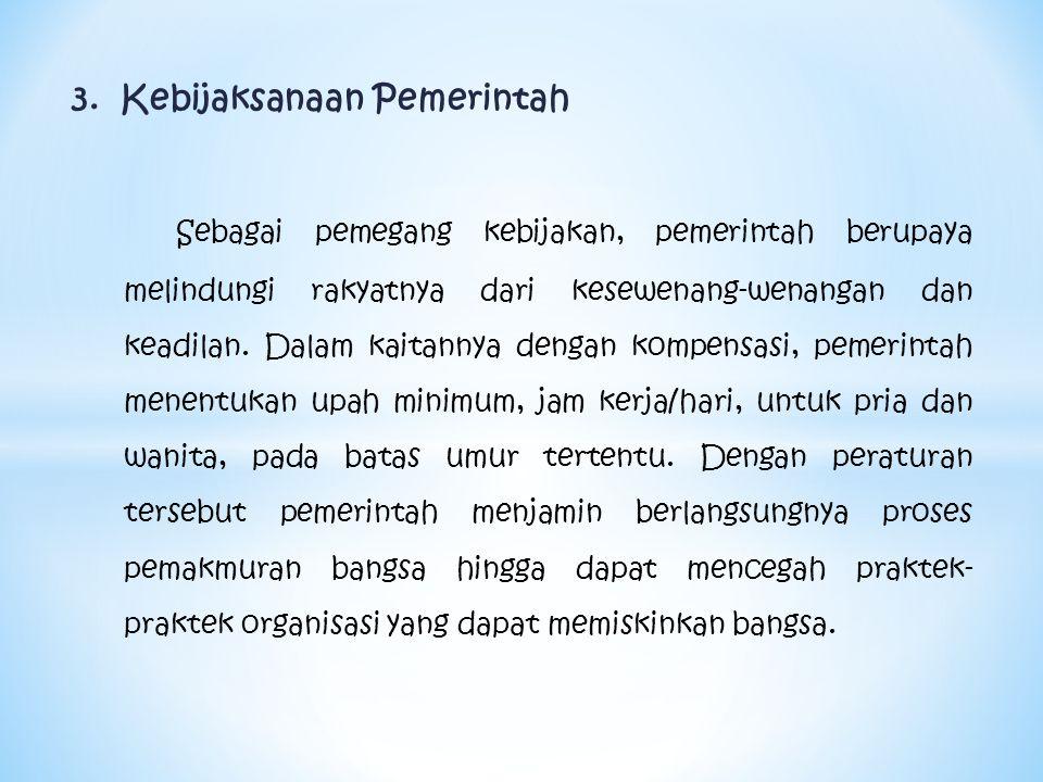 3. Kebijaksanaan Pemerintah