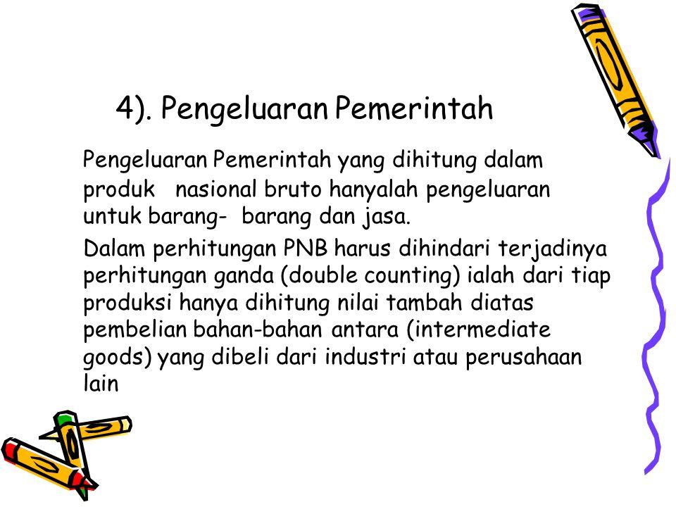 4). Pengeluaran Pemerintah