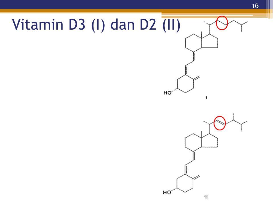 Vitamin D3 (I) dan D2 (II)
