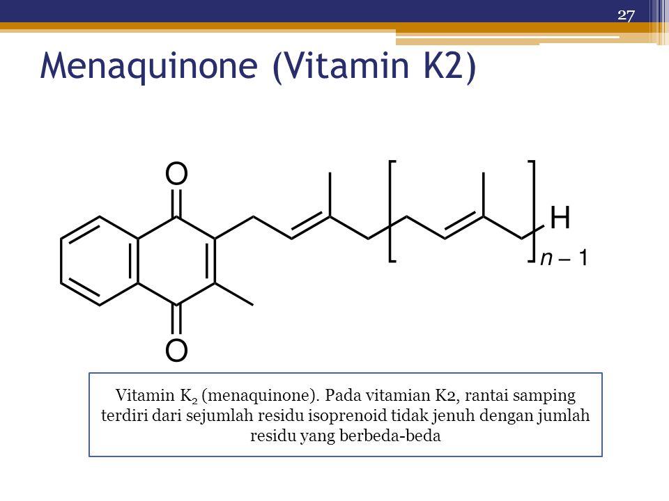 Menaquinone (Vitamin K2)