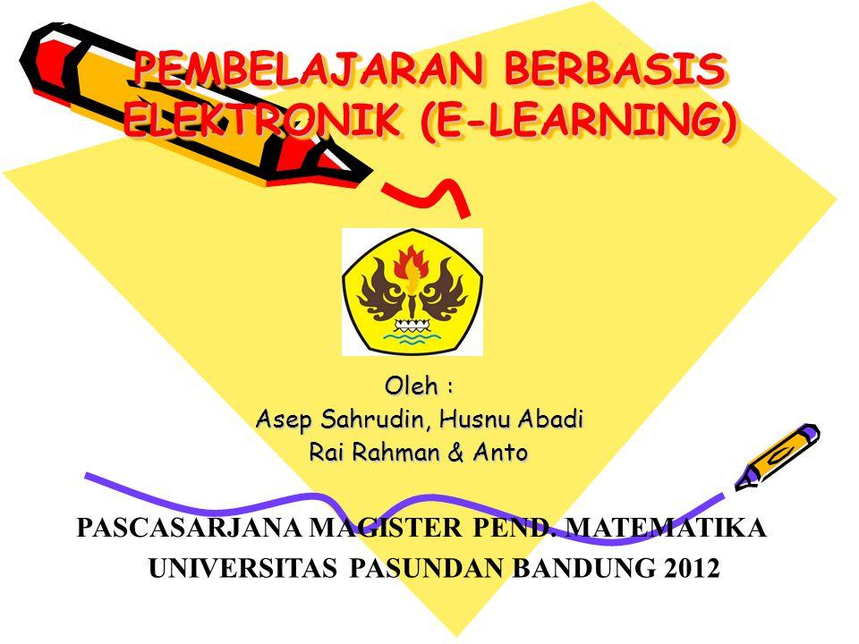 PEMBELAJARAN BERBASIS ELEKTRONIK (E-LEARNING)