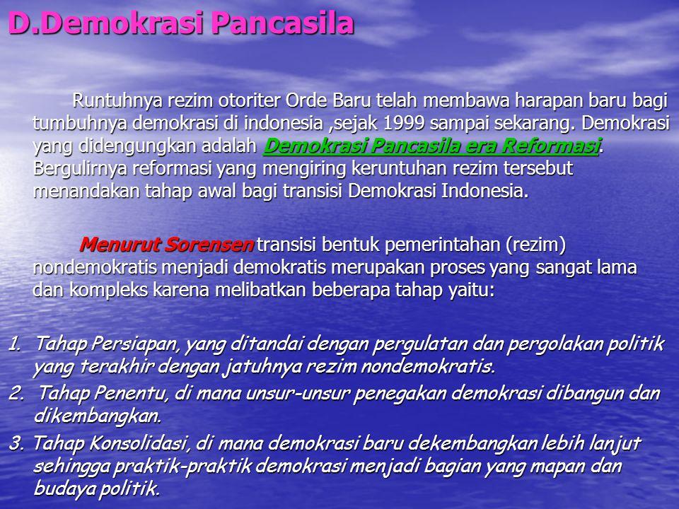 D.Demokrasi Pancasila