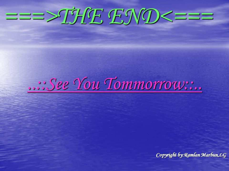 ===>THE END<===