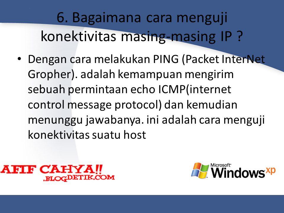 6. Bagaimana cara menguji konektivitas masing-masing IP