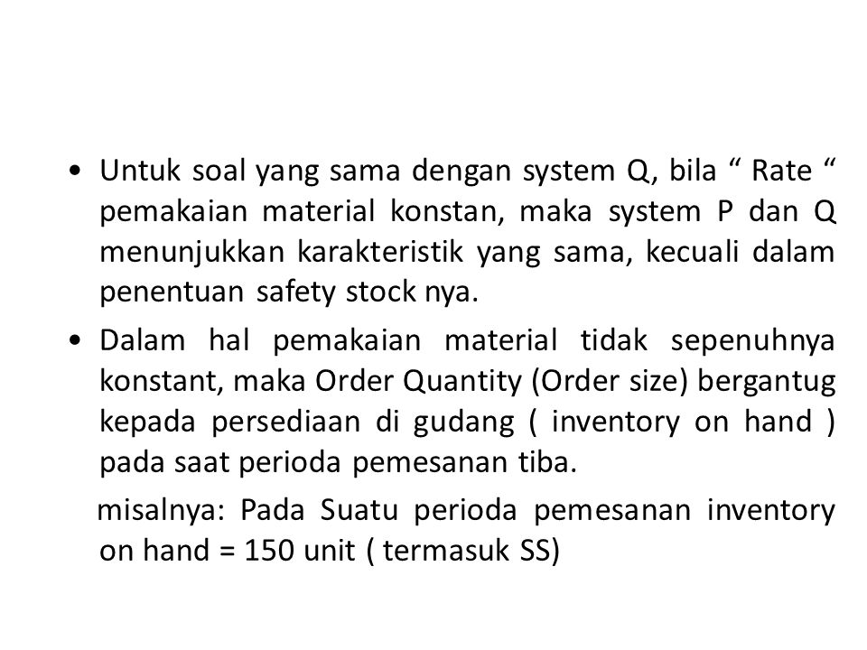 Fixed Order Period inventory system ( system P)