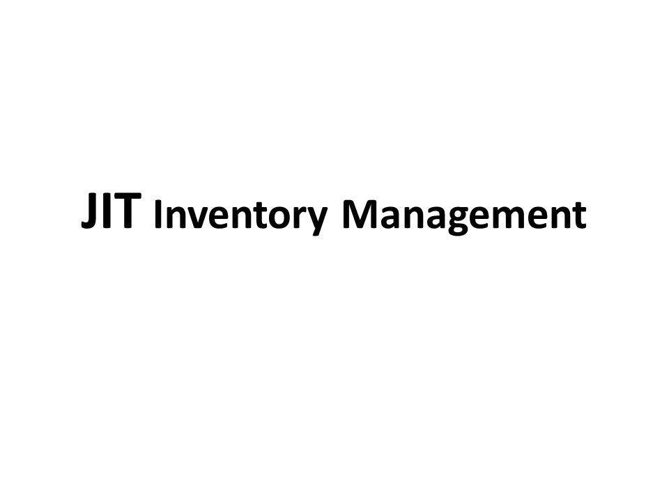 JIT Inventory Management
