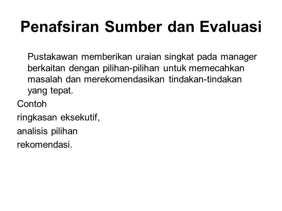 Penafsiran Sumber dan Evaluasi