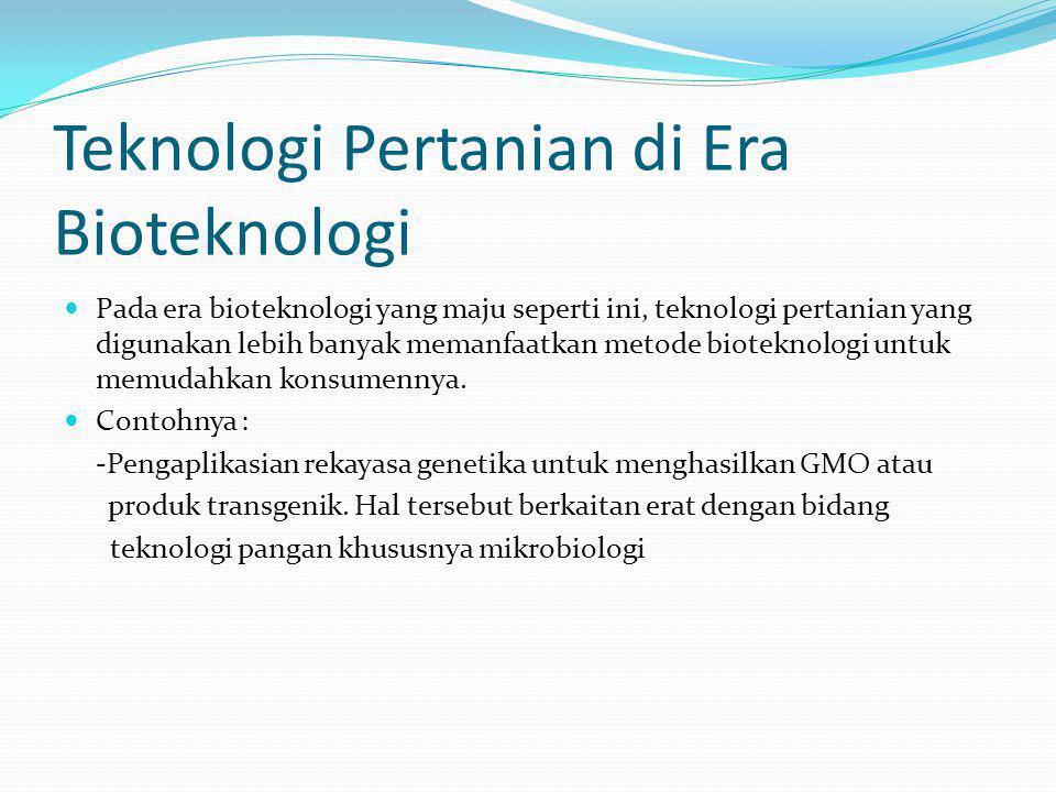 Teknologi Pertanian di Era Bioteknologi