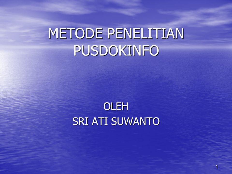 METODE PENELITIAN PUSDOKINFO