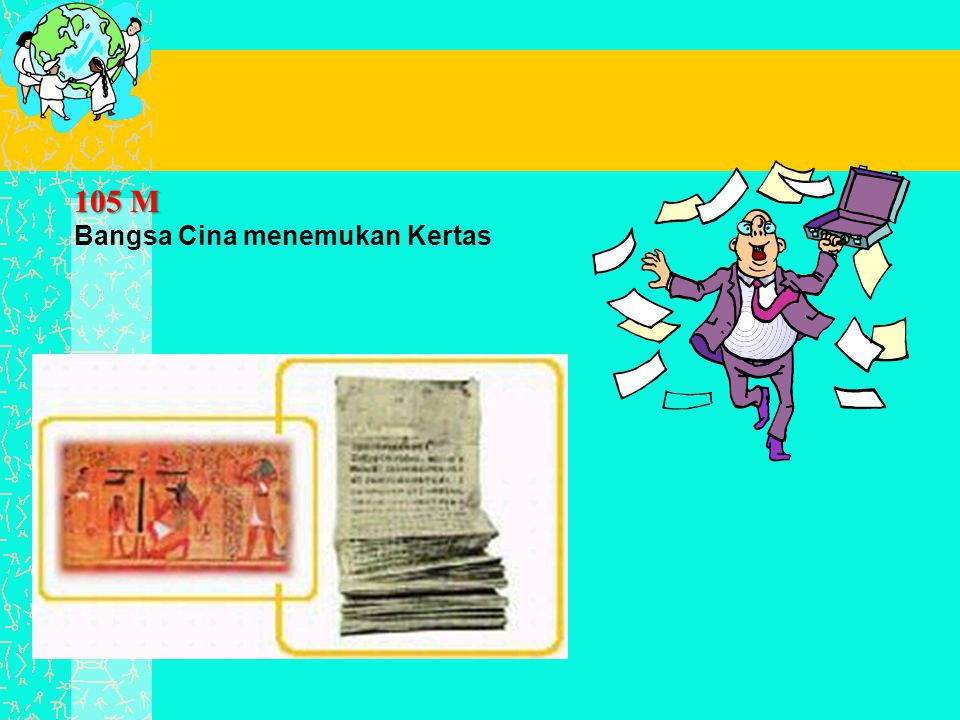 105 M Bangsa Cina menemukan Kertas