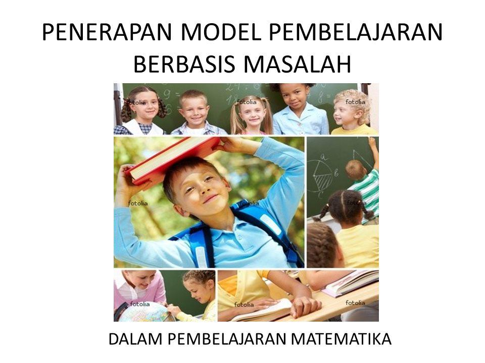 PENERAPAN MODEL PEMBELAJARAN BERBASIS MASALAH