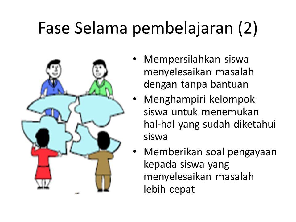 Fase Selama pembelajaran (2)