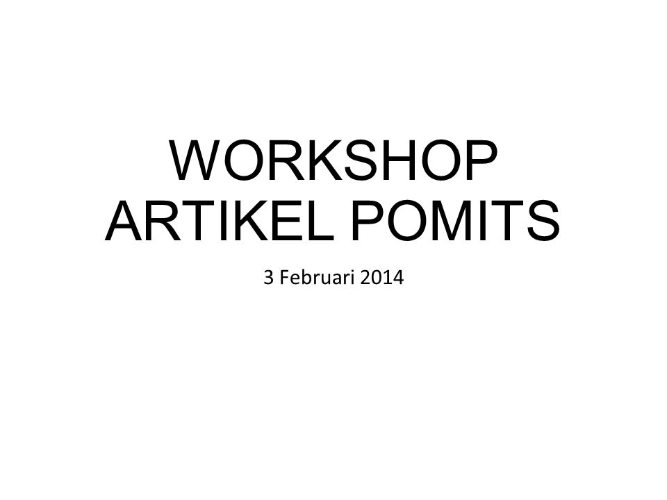 WORKSHOP ARTIKEL POMITS