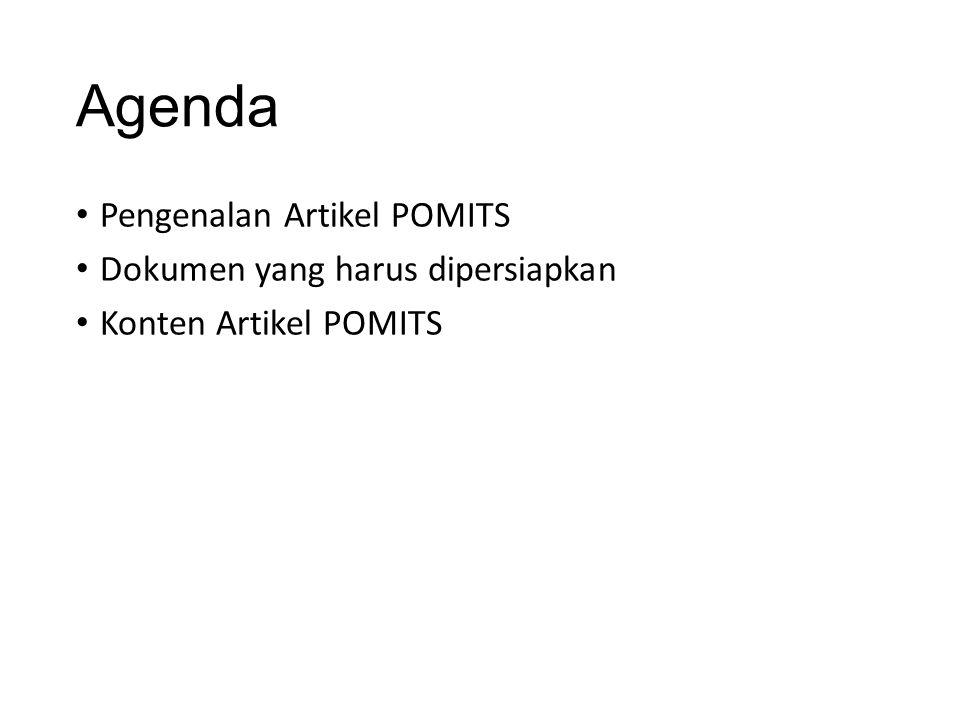 Agenda Pengenalan Artikel POMITS Dokumen yang harus dipersiapkan