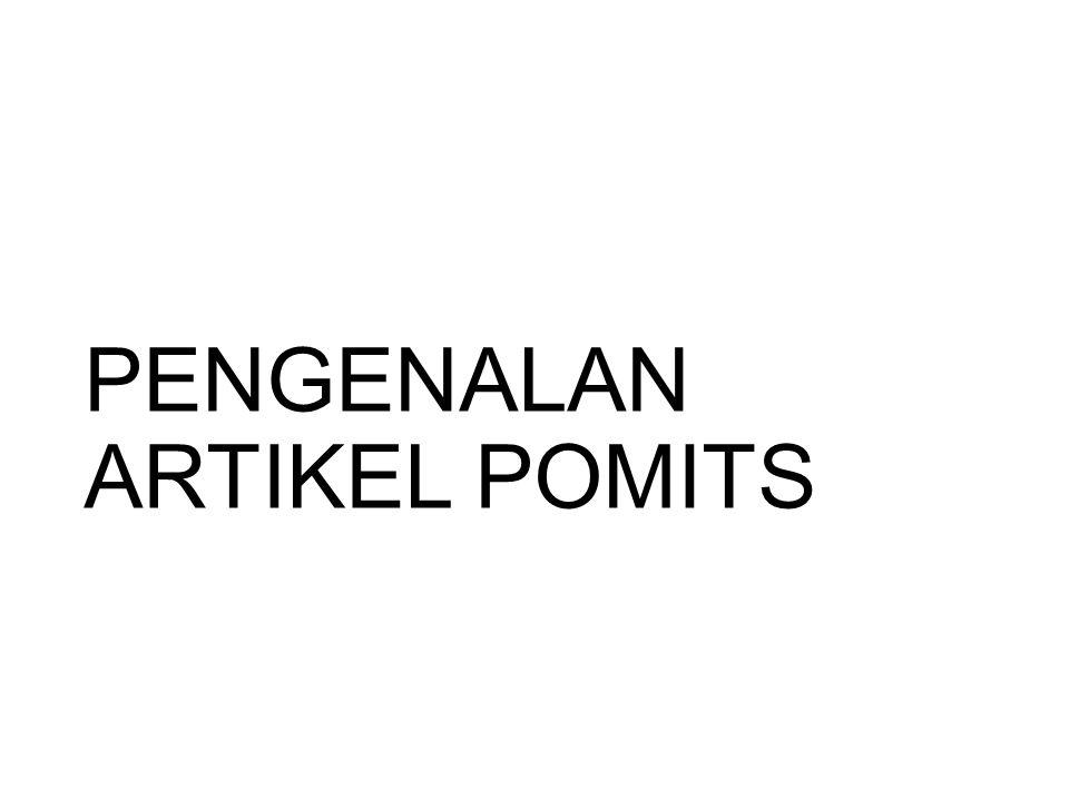 PENGENALAN ARTIKEL POMITS