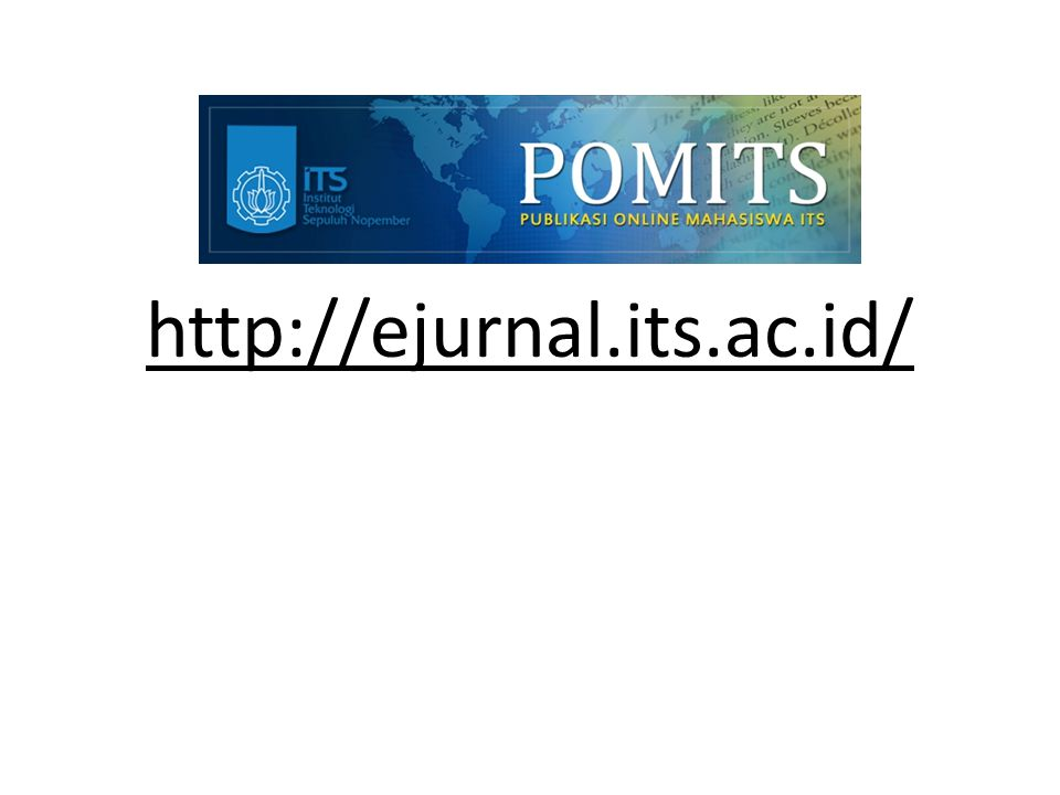 http://ejurnal.its.ac.id/