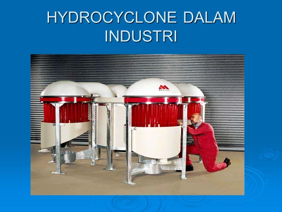 HYDROCYCLONE DALAM INDUSTRI
