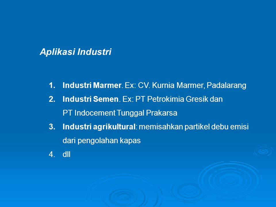 Aplikasi Industri Industri Marmer. Ex: CV. Kurnia Marmer, Padalarang