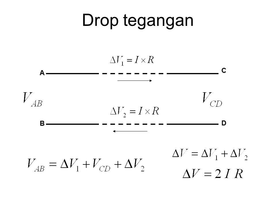 Drop tegangan C A B D