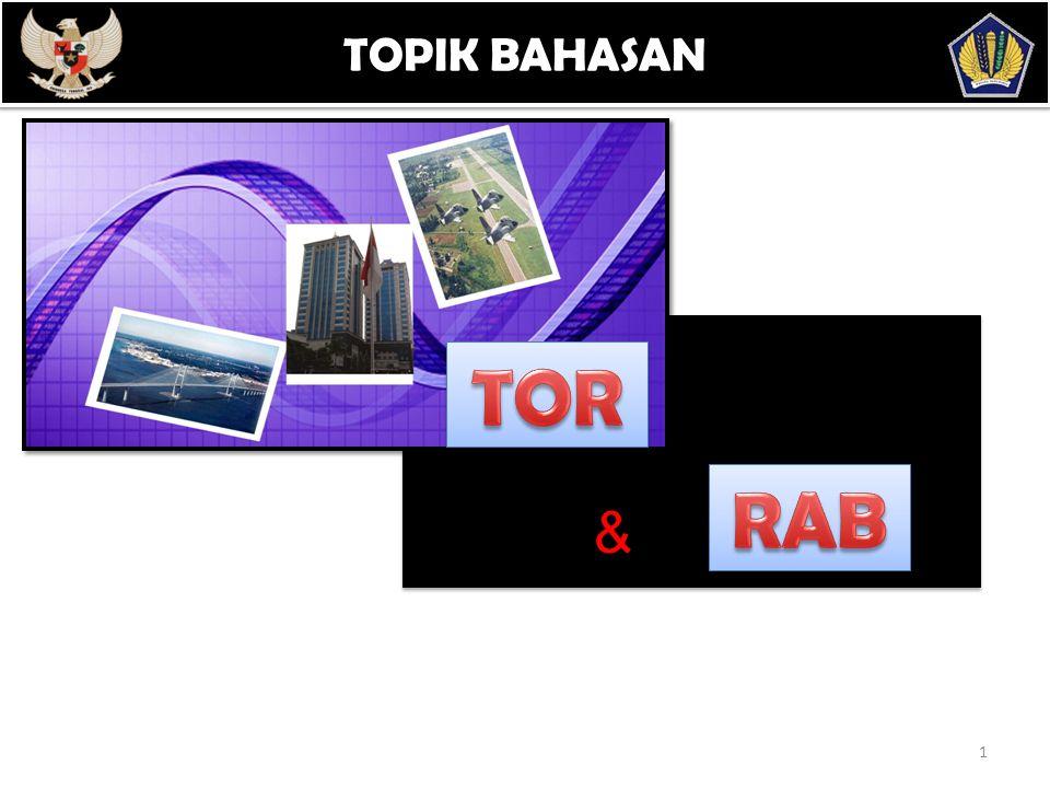 TOPIK BAHASAN POKOK BAHASAN TOR RAB &