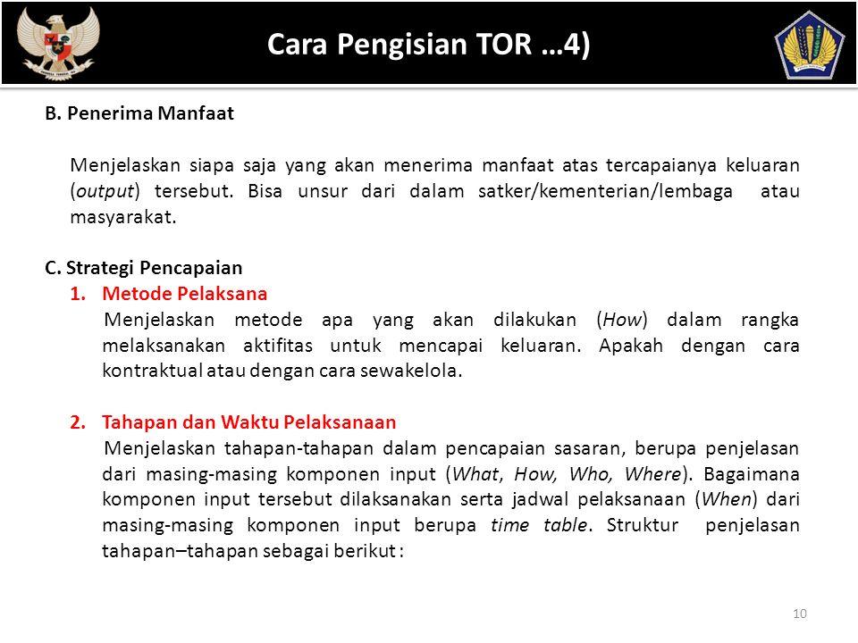 POKOK BAHASAN Cara Pengisian TOR …4) B. Penerima Manfaat