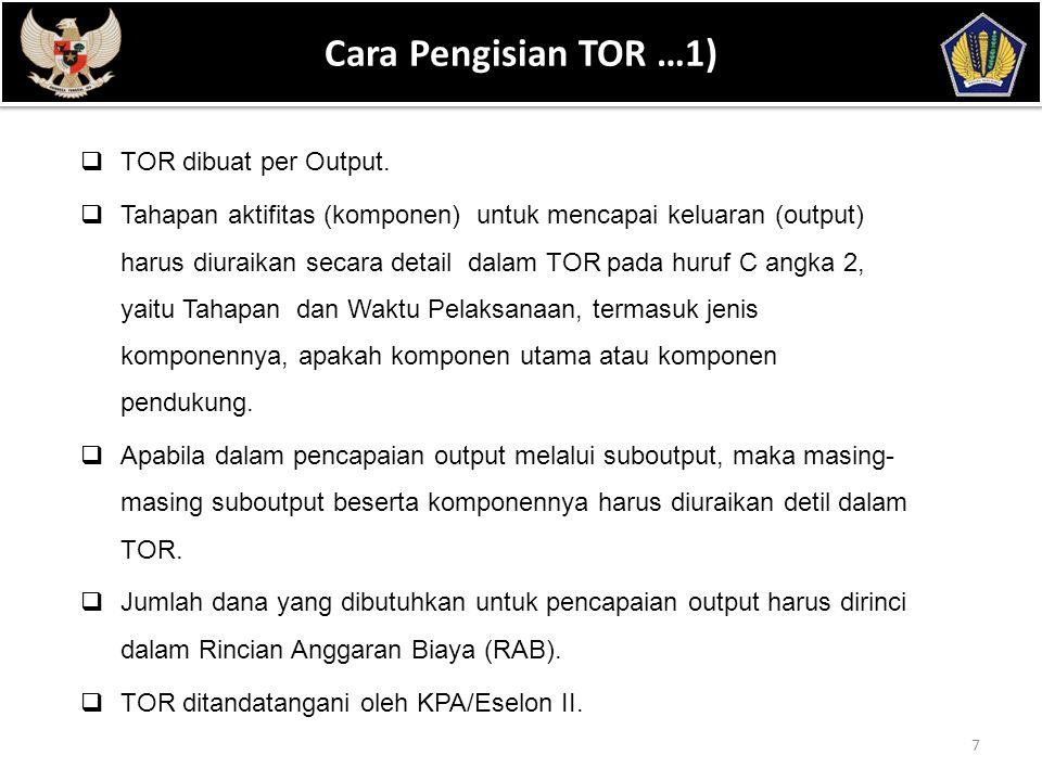 POKOK BAHASAN Cara Pengisian TOR …1) TOR dibuat per Output.