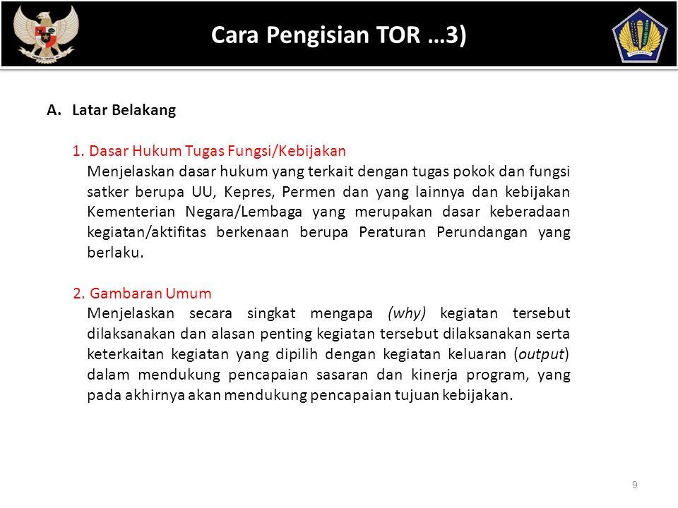 POKOK BAHASAN Cara Pengisian TOR …3) Latar Belakang