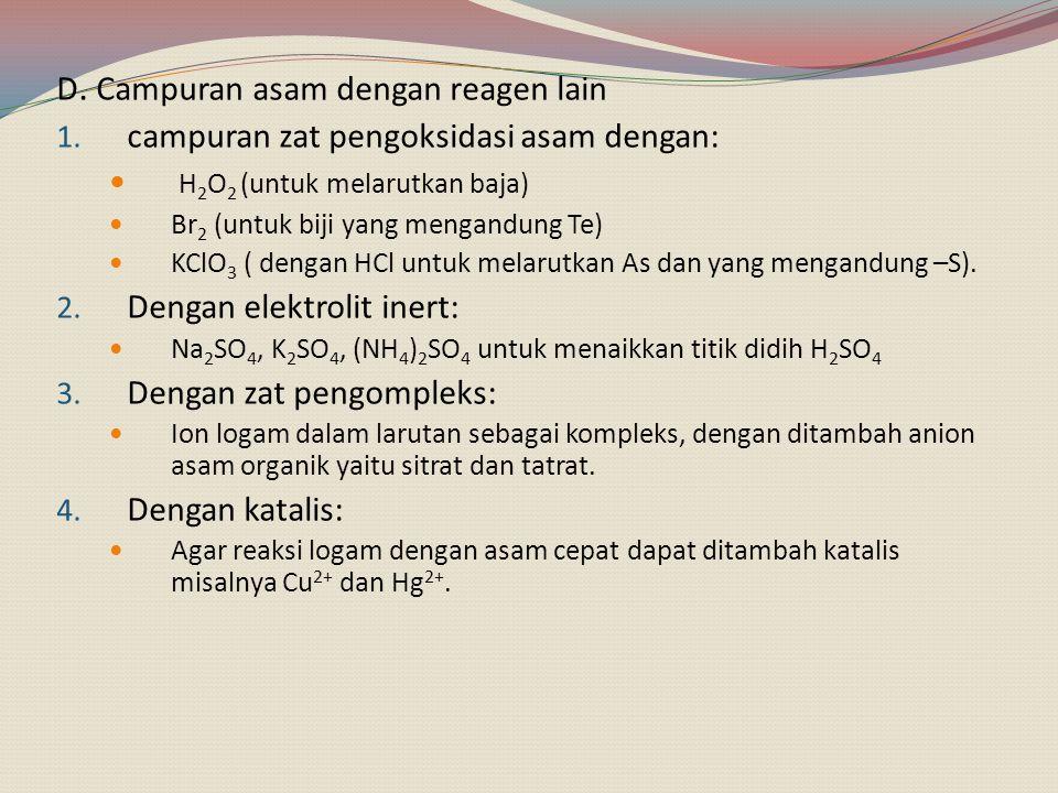 D. Campuran asam dengan reagen lain