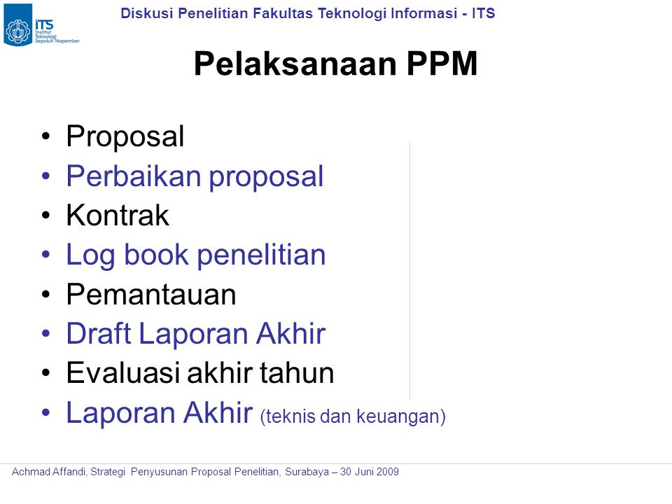 Pelaksanaan PPM Proposal Perbaikan proposal Kontrak