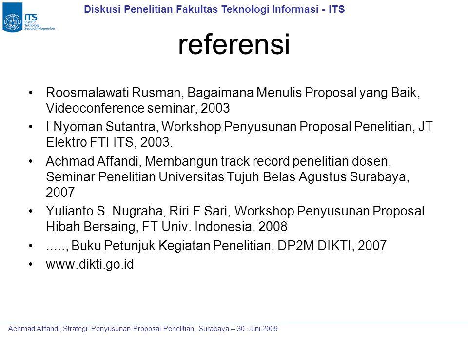 referensi Roosmalawati Rusman, Bagaimana Menulis Proposal yang Baik, Videoconference seminar, 2003.