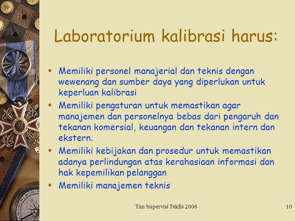 Laboratorium kalibrasi harus: