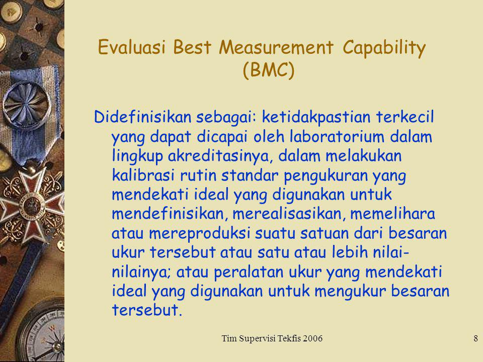 Evaluasi Best Measurement Capability (BMC)