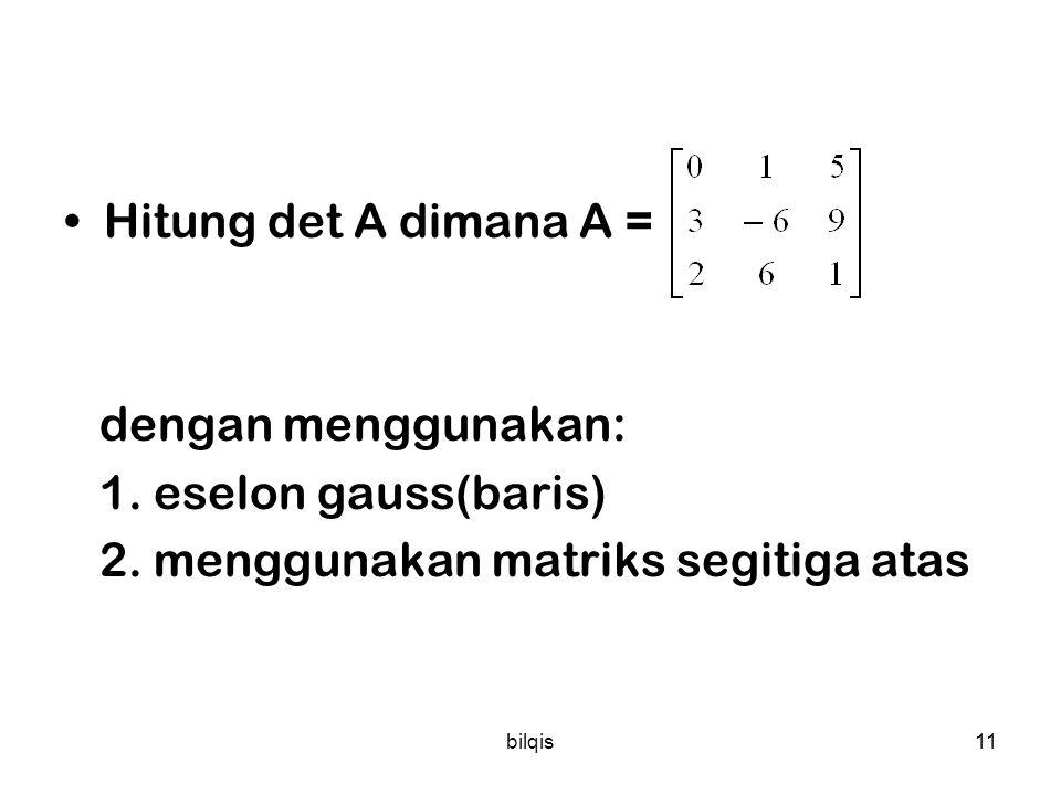 2. menggunakan matriks segitiga atas