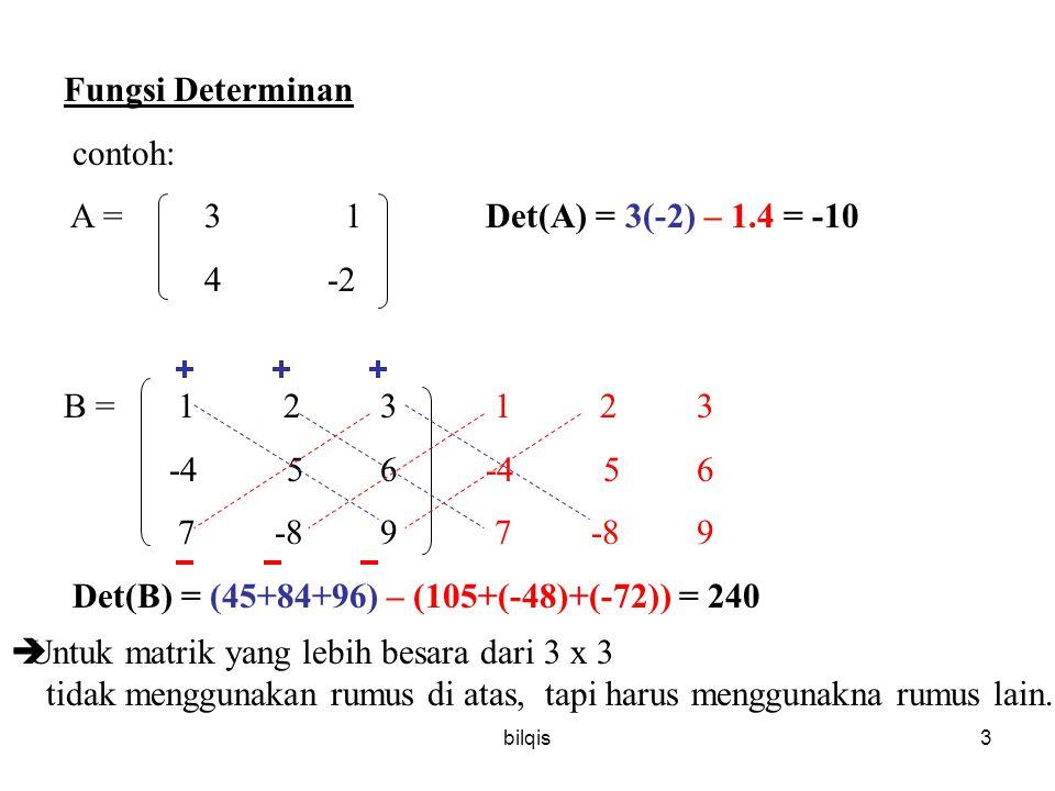 Det(B) = (45+84+96) – (105+(-48)+(-72)) = 240