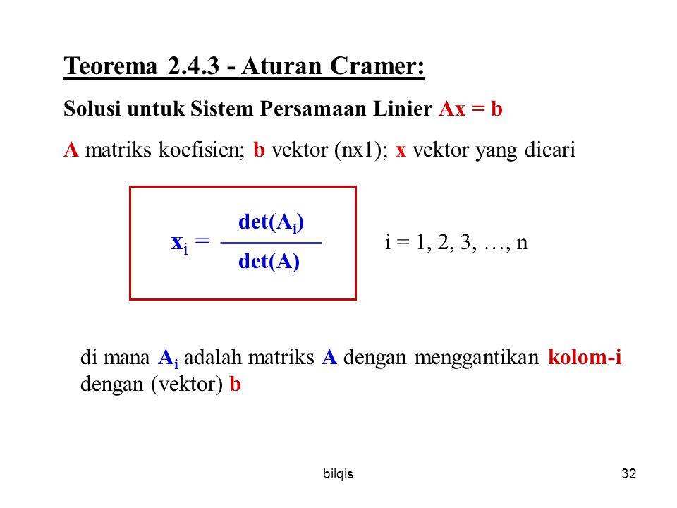 Teorema 2.4.3 - Aturan Cramer: