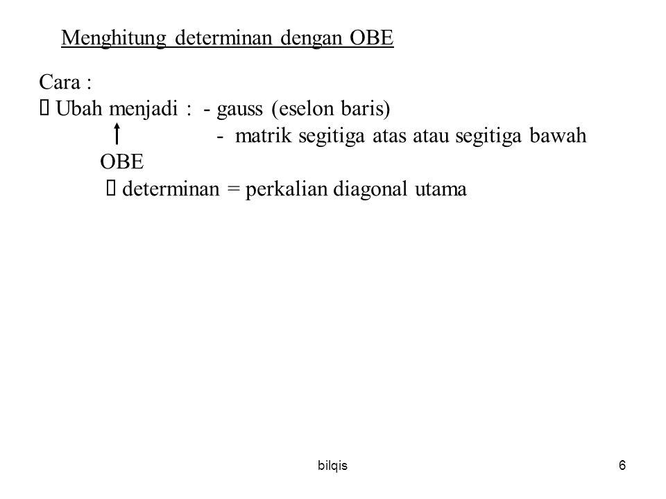 Menghitung determinan dengan OBE