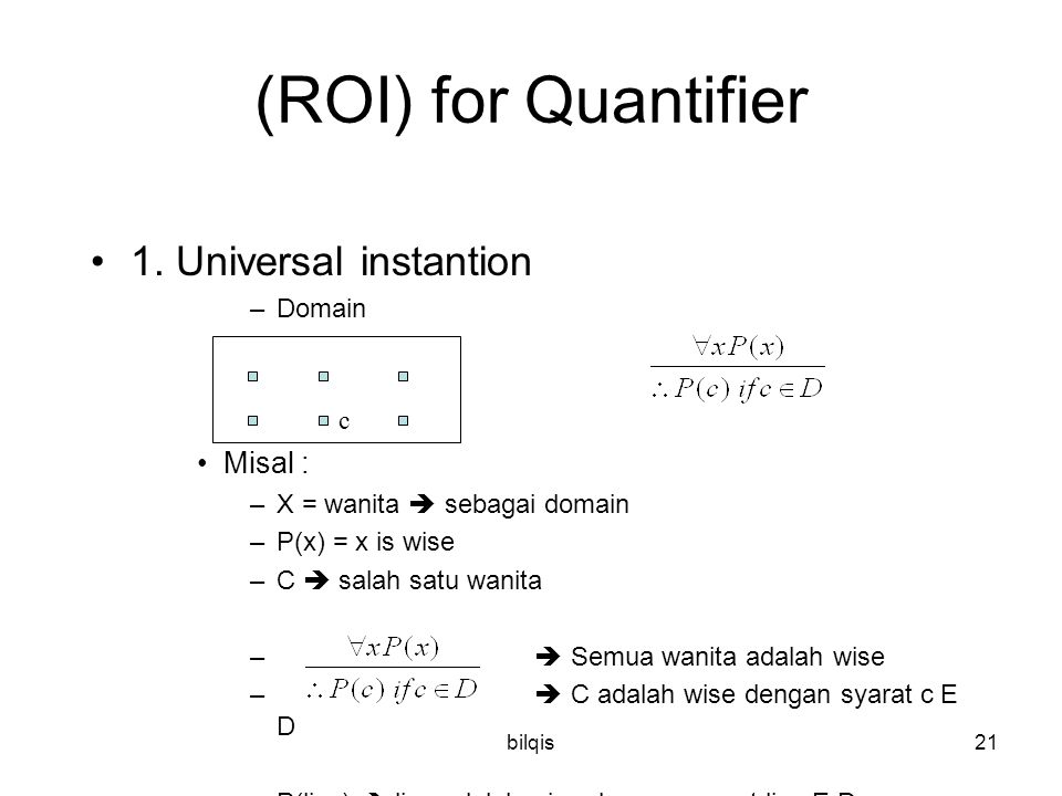 (ROI) for Quantifier 1. Universal instantion Misal : Domain