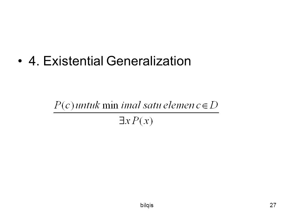 4. Existential Generalization