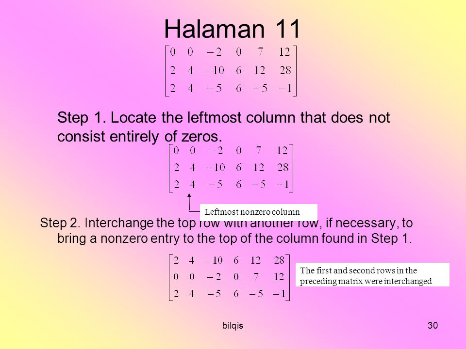 Halaman 11 Step 1. Locate the leftmost column that does not consist entirely of zeros.