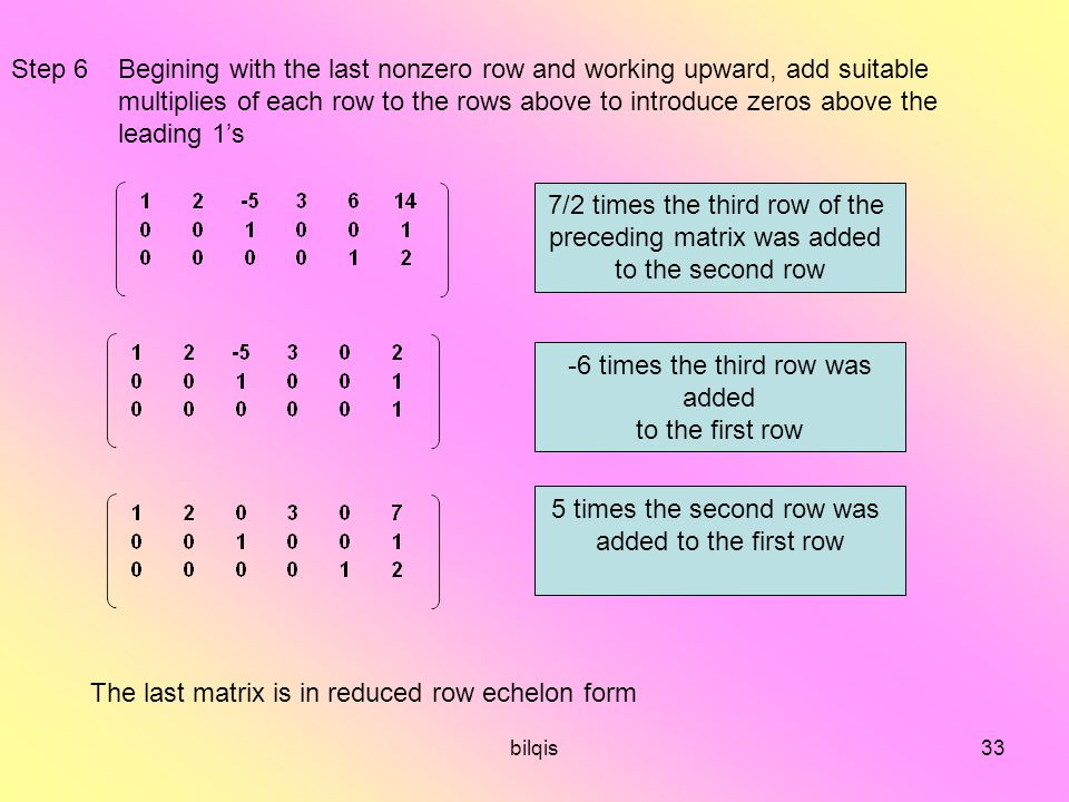 7/2 times the third row of the preceding matrix was added