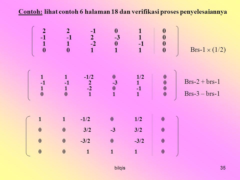 Contoh: lihat contoh 6 halaman 18 dan verifikasi proses penyelesaiannya