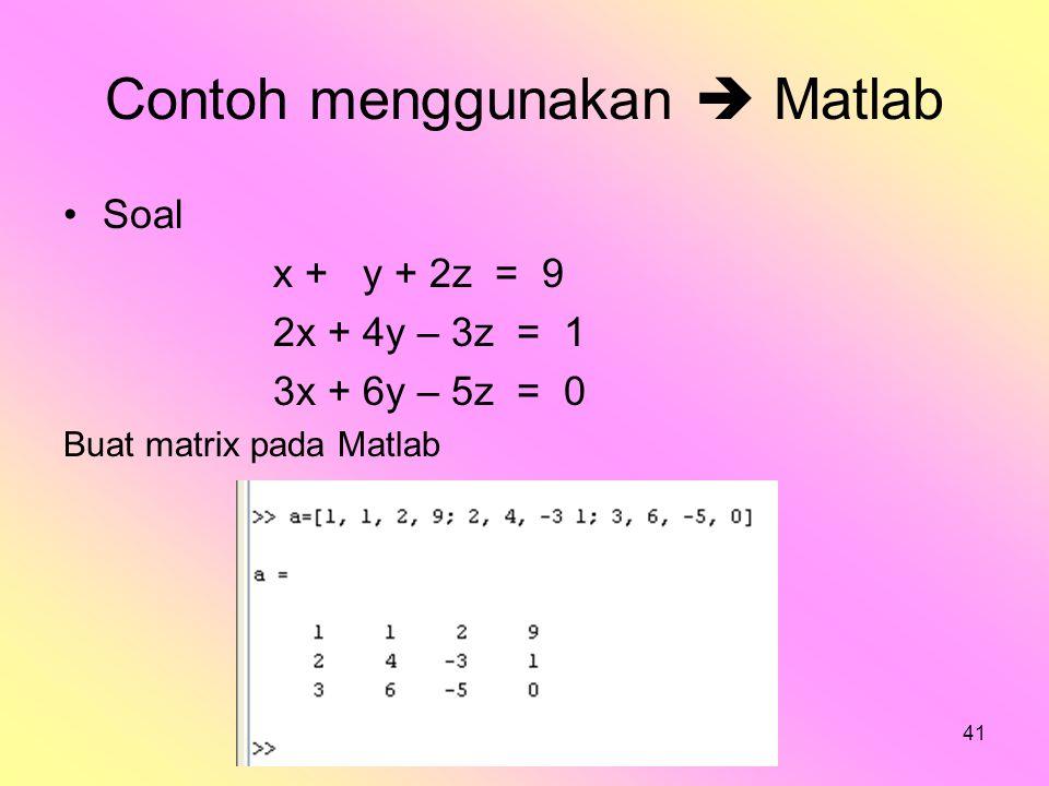 Contoh menggunakan  Matlab