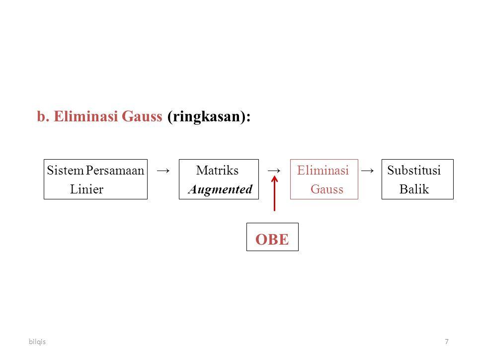 b. Eliminasi Gauss (ringkasan):