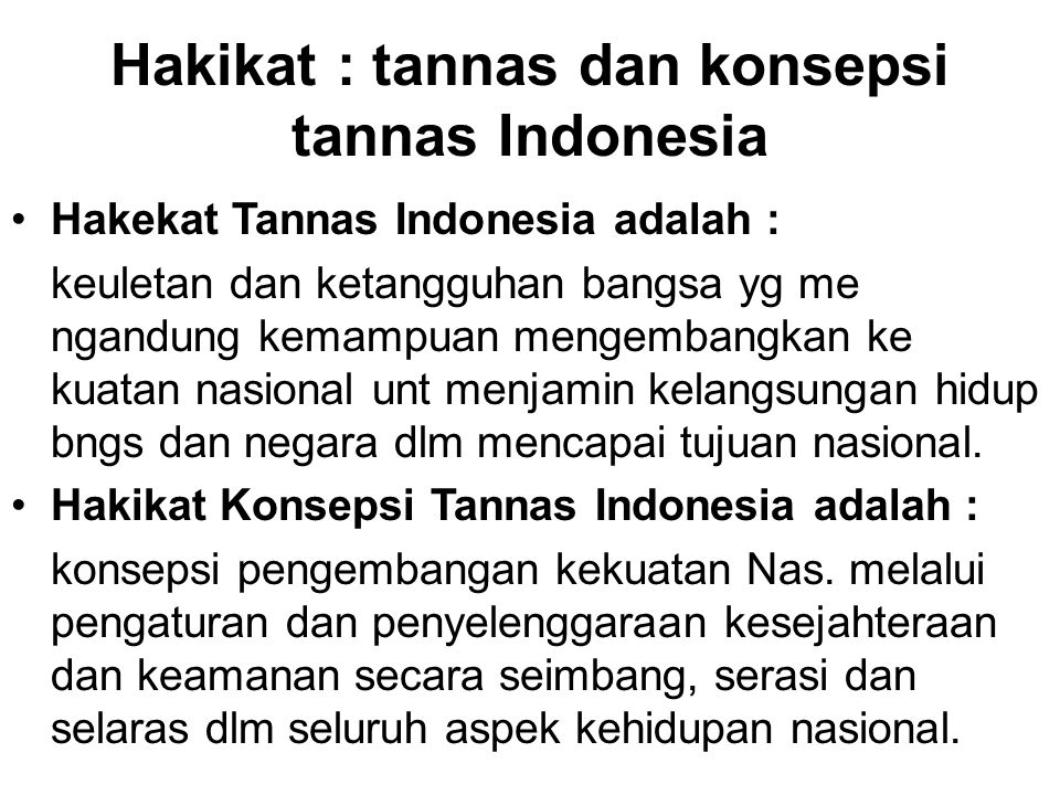 Hakikat : tannas dan konsepsi tannas Indonesia