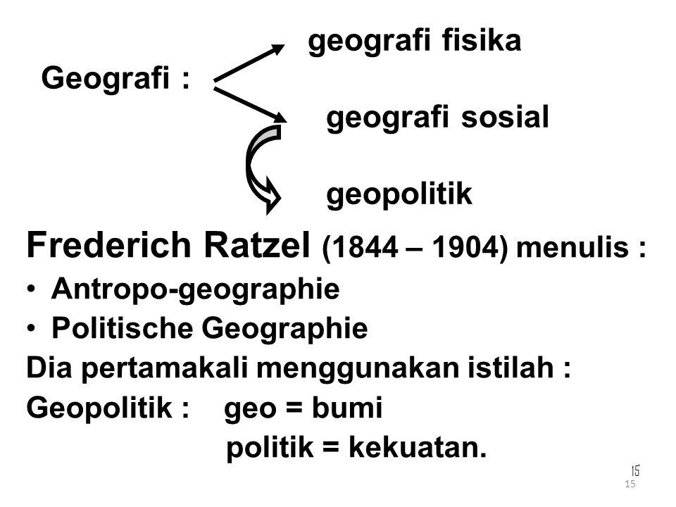 geografi fisika Geografi : geografi sosial geopolitik
